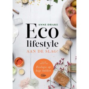 Eco lifestyle Aan de slag